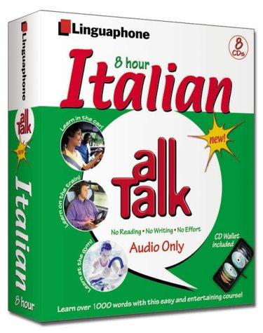 9780747309680: Linguaphone All Talk Italian: 8 Hour Course