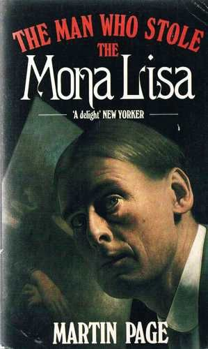 9780747400318: The Man Who Stole the Mona Lisa