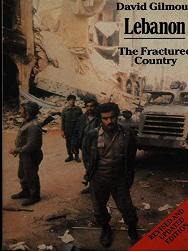 9780747400745: Lebanon: The Fractured Country