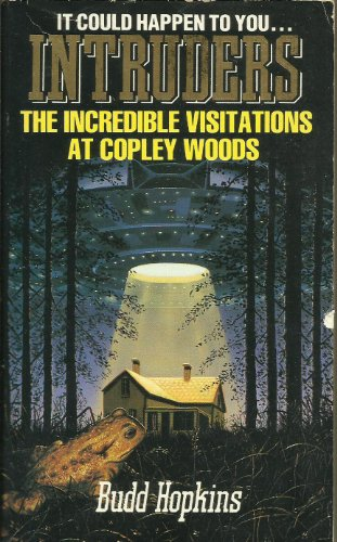9780747401445: Intruders: the Incredible Visitations at Copley Woods
