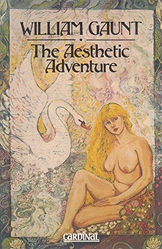The Aesthetic Adventure: Gaunt, William