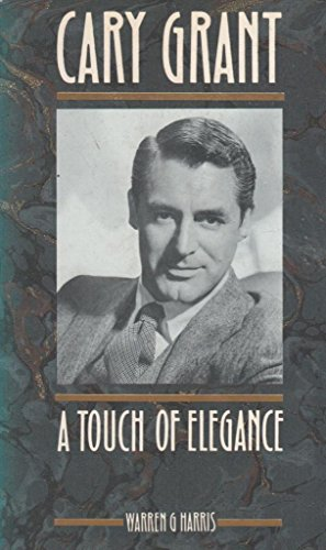9780747402022: Cary Grant: A Touch Of Elegance
