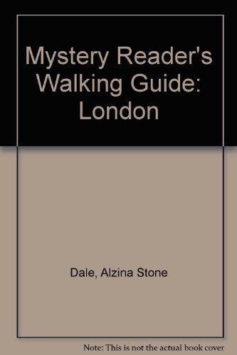9780747403159: Mystery Reader's Walking Guide to London: 11 Fascinating Walks Around Central London Following the Paths of the Most Widely Read Mystery Writers, Their Sleuths And Characters
