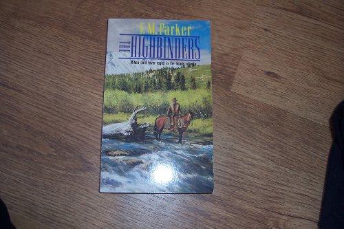 9780747403272: The Highbinders