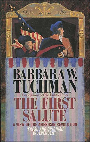 9780747403630: The First Salute: View of the American Revolution