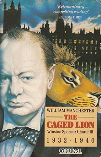9780747403807: The Caged Lion: Winston Spencer Churchill, 1932-40