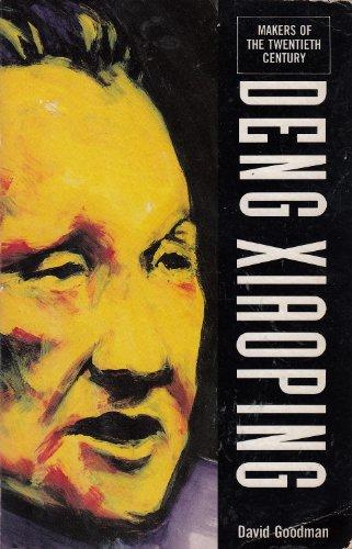 Deng Xiaoping (Makers of the Twentieth Century): Goodman, David S. G.