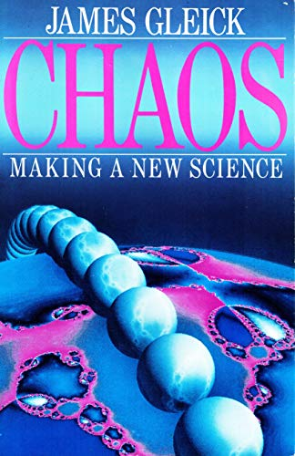 9780747404132: Chaos : making a new science