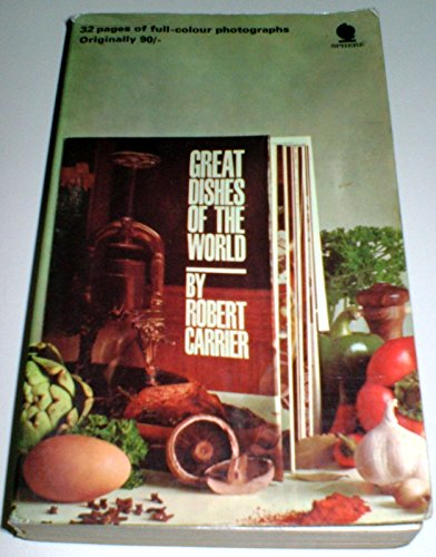 9780747404767: Great Dishes of the World