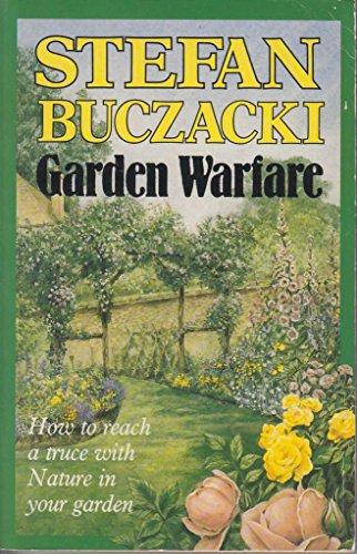 Gardening Warfare (9780747405191) by Buczacki, Stefan