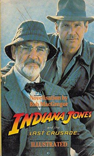 9780747405306: Indiana Jones and the Last Crusade: Novel
