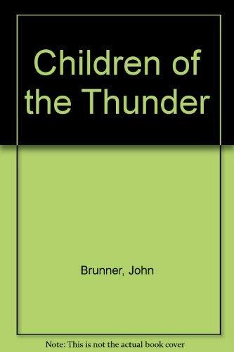 Children of the Thunder: John Brunner