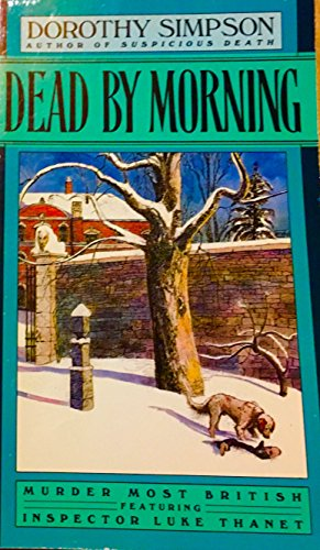 9780747405498: Dead By Morning (Inspector Thanet)