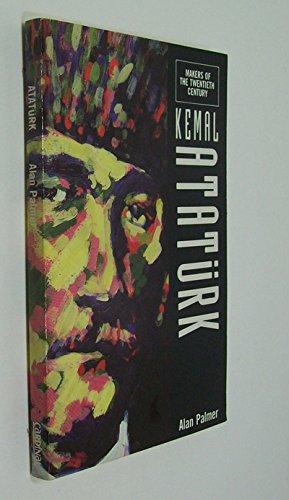 9780747405634: Kemal Ataturk (Makers of the 20th Century)