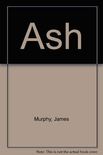 Ash: Murphy, James