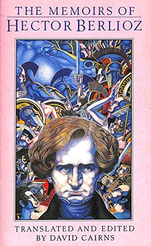 9780747405825: Memoirs Of Hector Berlioz