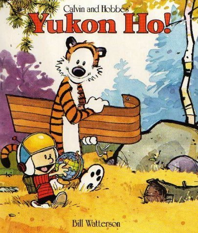 9780747405887: CALVIN AND HOBBES' YUKON HO!