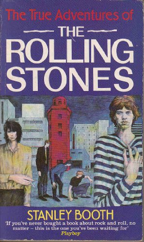 9780747406266: The True Adventures of The Rolling Stones