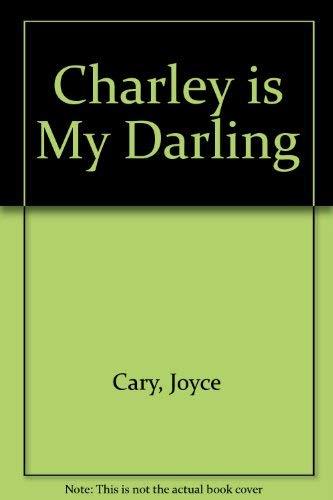 9780747406884: Charley is My Darling
