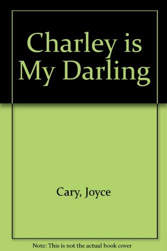 9780747406884: Charley is My Darling