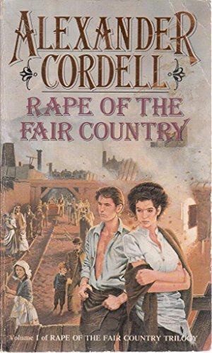 Rape of the Fair Country a: Cordell a