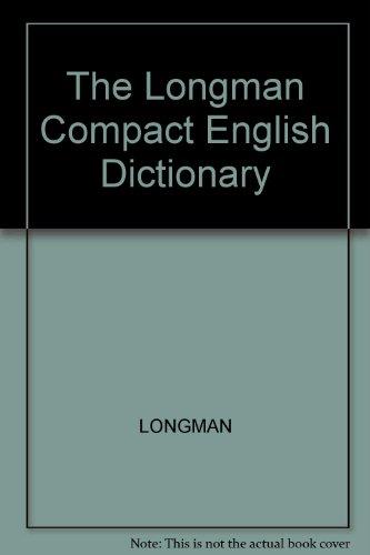 9780747407270: Longman Compact Dictionary
