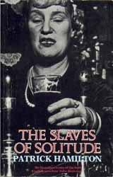 9780747407621: Slaves Of Solitude
