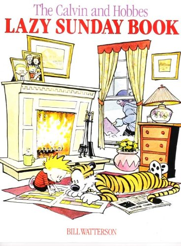 9780747407683: Calvin and Hobbes' Lazy Sunday Book: A Collection of Sunday Calvin and Hobbes Cartoons