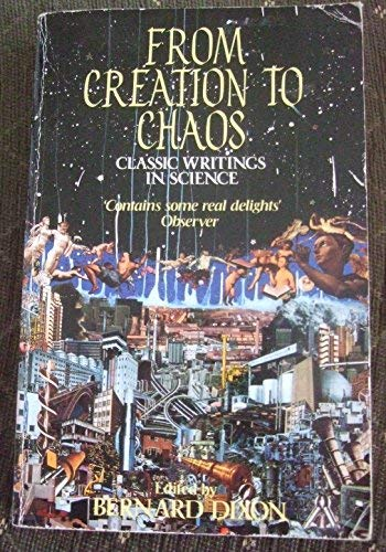 9780747408031: From creation to chaos: classic writings in science