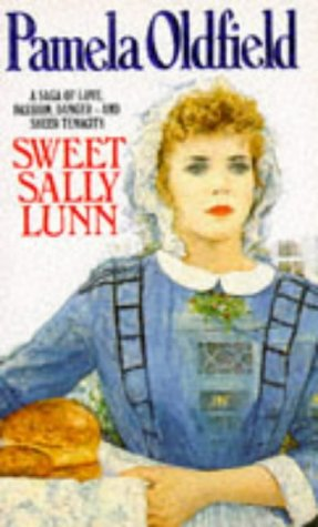 Sweet Sally Lunn: Oldfield, Pamela
