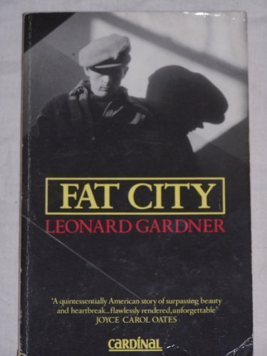 Fat City: Gardner, Leonard