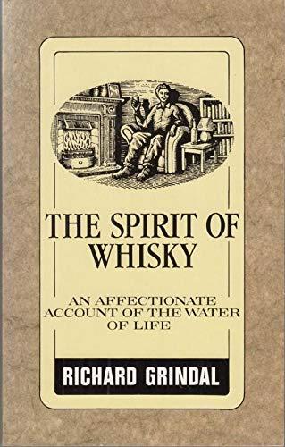 9780747410409: The Spirit of Whisky