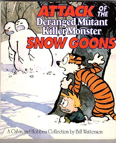 9780747411727: Attack of the Deranged Mutant Killer. Calvin and Hobbes