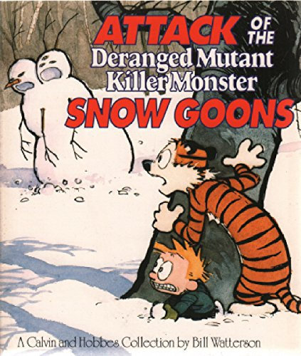 9780747411727: Attack of the Deranged Mutant Killer Monster Snow Goons