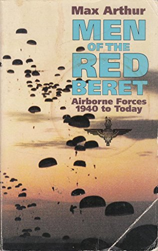 Men of the Red Beret: Airborne Forces: Max Arthur
