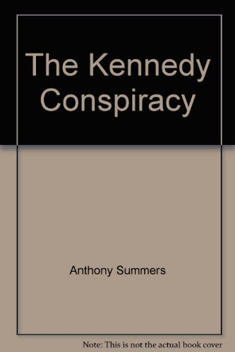 9780747412212: The Kennedy Conspiracy