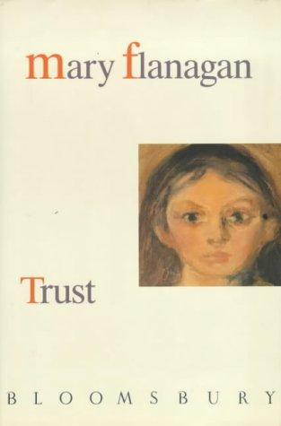 Trust: Flanagan, Mary