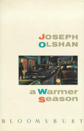 A Warmer Season: Olshan, J