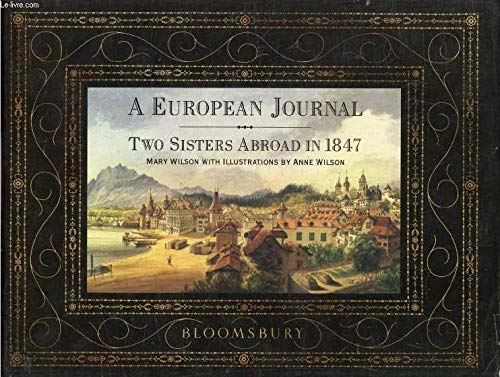 A European Journal: Two Sisters Abroad in 1847
