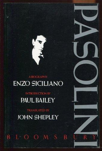 Pasolini: Enzo Siciliano; Translator-J. Shepley; Introduction-Paul Bailey