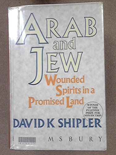 9780747500377: Arab and Jew: Wounded Spirits in a Promised Land