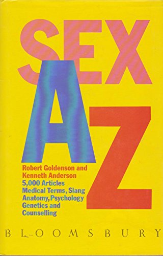 Sex A-Z (0747500479) by Goldenson, Robert M.; Anderson, Kenneth