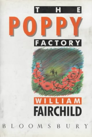 The Poppy Factory: Fairchild, William