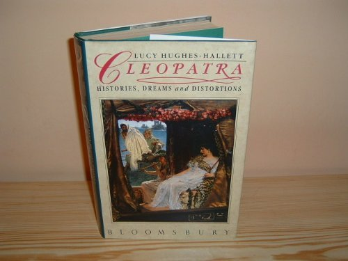 9780747500933: Cleopatra: Histories, Dreams and Distortions