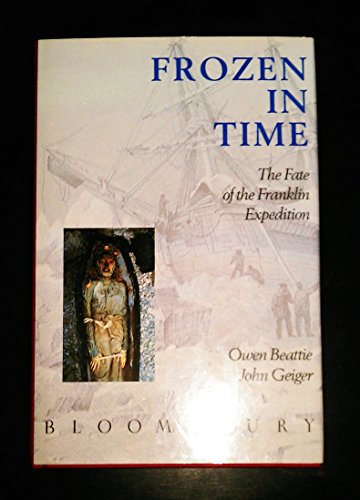 9780747501015: Frozen in Time: The Fate of the Franklin Expedition