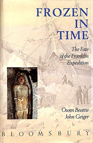 Frozen in Time: The Fate Of The: Beattie, Owen; Geiger,