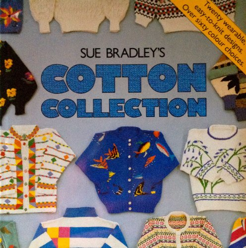SUE BRADLEY'S COTTON COLLECTION