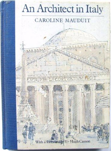 An architect in Italy: CAROLINE MAUDUIT