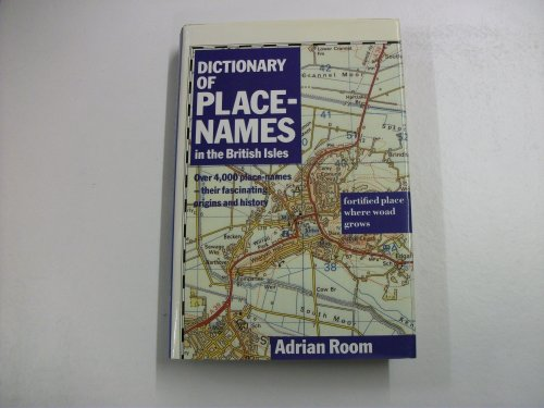 Bloomsbury Dictionary of Place Names in the: Adrian Room