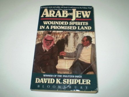 9780747501794: Arab and Jew: Wounded Spirits in a Promised Land